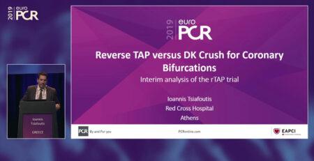 Ioannis Tsiafoutis - Interventional Cardiologist - Reverse TAP versus DK Crush for Coronary Bifurcations